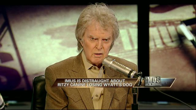 Imus is distraught about Ritzy Canine losing Wyatt's dog.