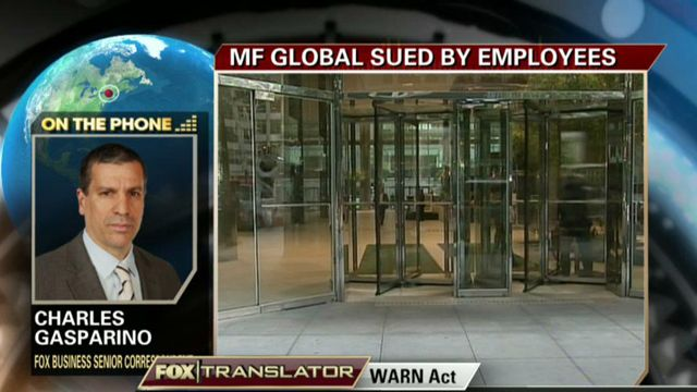 FBN's Charlie Gasparino on the lawsuit former employees filed against MF Global for failing to give them proper notice before their firing.